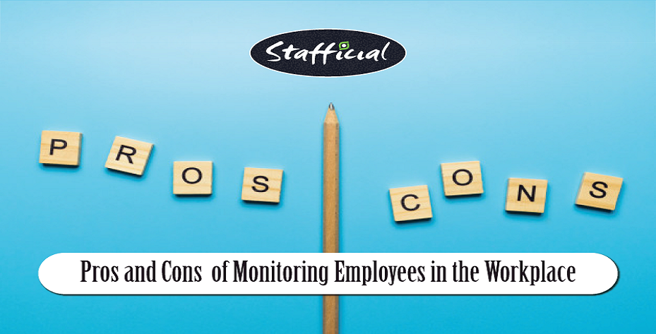 Pros and Cons of Employee Monitoring in the Workplace
