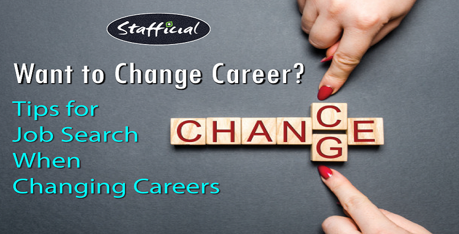 Tips for Job Search When You Want to Change Careers