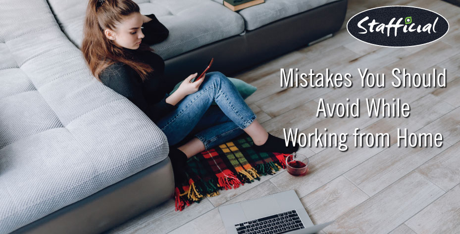 common mistakes to avoid during work from home