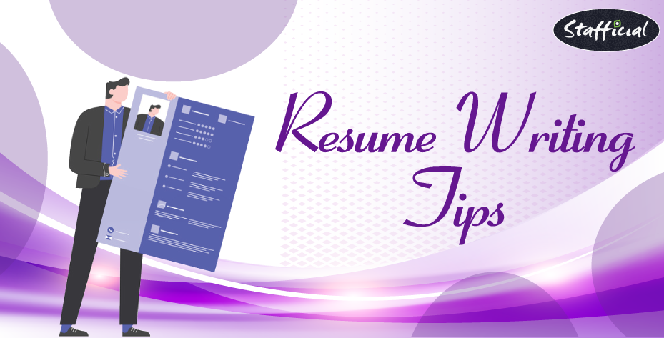 Effective Tips for Writing an Ideal Resume for Your Job Search