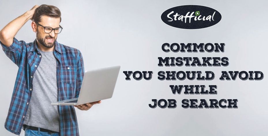 Common Job Search Mistakes You Should Avoid