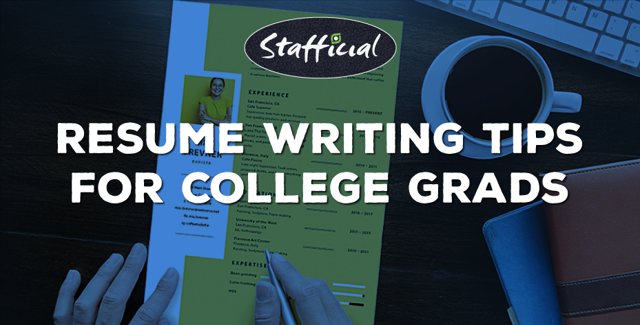 12 Useful Resume Writing Tips for College Students to Outshine