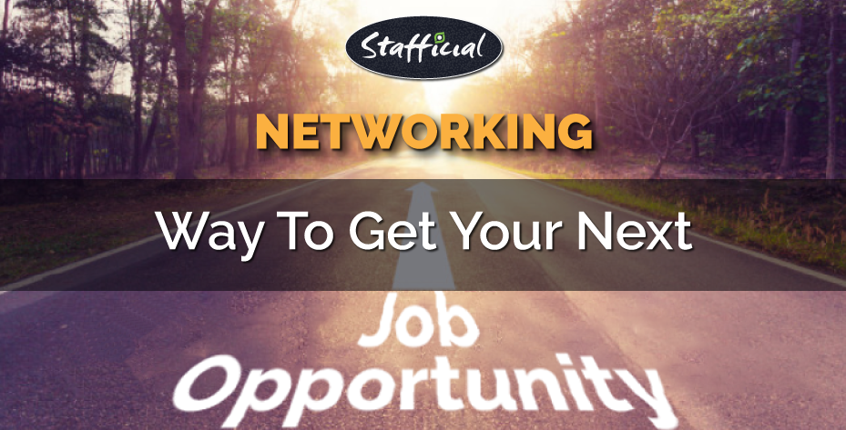 How Networking Can Help You Get Your Next Job? | Networking Tips