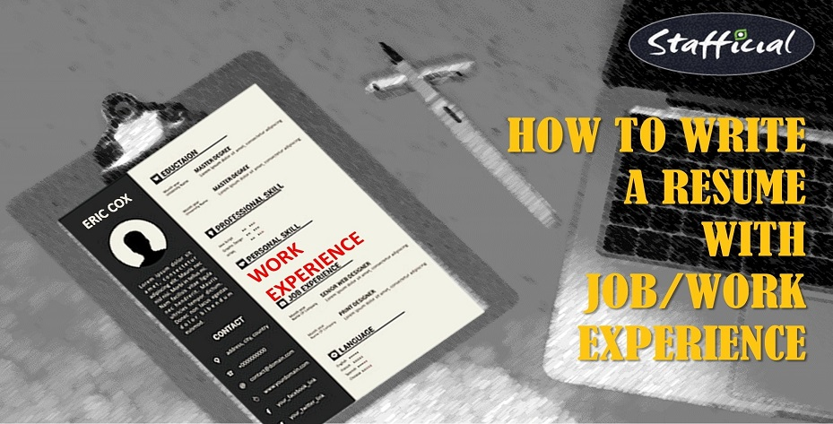 Guide On How To Better Describe Work Job Experience While Writing A Resume
